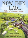 Now Then Lad... (eBook): Tales of a Country Bobby